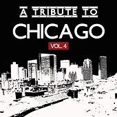 Play & Download A Tribute to Chicago, Vol. 4 by Various Artists | Napster