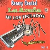 Play & Download El Manicero, Vol. 4 by Danny Daniel | Napster