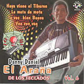 El Arana, Vol. 6 by Danny Daniel