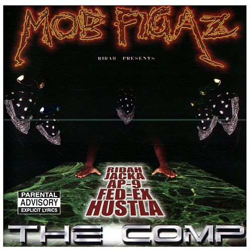 Play & Download The Comp by Mob Figaz (West Coast) | Napster