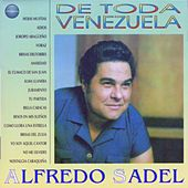 Play & Download De Toda Venezuela by Alfredo Sadel | Napster