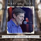 Play & Download Catedral de Santiago (En Vivo) by Marcos Vidal | Napster