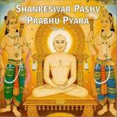 Play & Download Shankheswar Pashv Prabhu Pyara, Vol. 1 by Various Artists | Napster