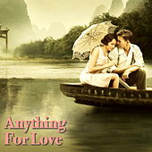 Anything For Love von Various Artists