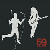 Play & Download Novo Rock by 69 | Napster