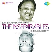 Play & Download The Inseparables (S. P. Balasubrahmanyam and K. Chakravarthy) by S.P. Balasubrahmanyam | Napster