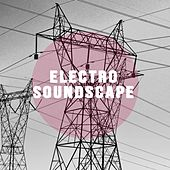 Electro Soundscape by David Hollandsworth