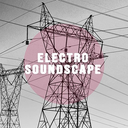 Play & Download Electro Soundscape by David Hollandsworth | Napster