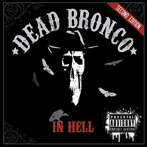 In Hell by Dead Bronco