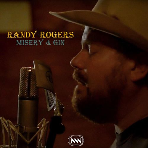 Misery and Gin by The Randy Rogers Band