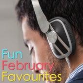 Fun February Favourites von Various Artists