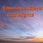 Emotional Days And Nights von Various Artists