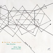 Alvin Lucier: Two Circles by Various Artists
