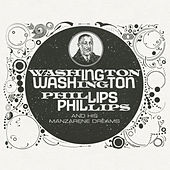 Play & Download Washington Phillips and His Manzarene Dreams by Washington Phillips | Napster
