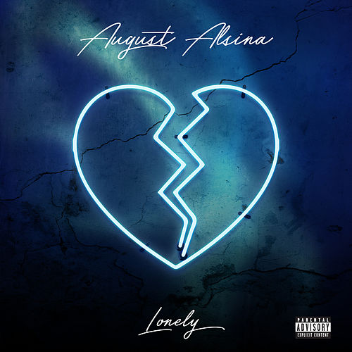 Play & Download Lonely by August Alsina | Napster