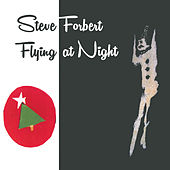Play & Download Flying At Night by Steve Forbert | Napster