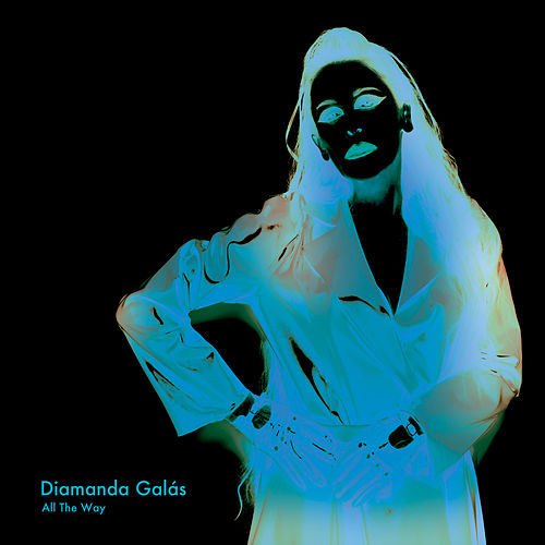 Play & Download All the Way by Diamanda Galas | Napster