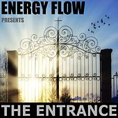 Play & Download The Entrance by Energy Flow | Napster