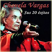 Play & Download Sus 20 Éxitos (Remastered) by Chavela Vargas | Napster