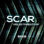 Play & Download Veiled Threats - EP by Scar | Napster