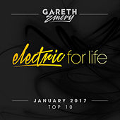 Electric For Life Top 10 - January 2017 by Various Artists