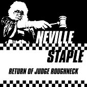 Play & Download Return of Judge Roughneck by Neville Staple | Napster