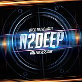 Back to the Hotel -  Vallejo Sessions by N 2 Deep