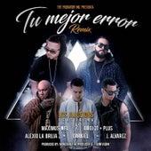 Play & Download Tu Mejor Error (Remix) by Luigi 21 Plus | Napster