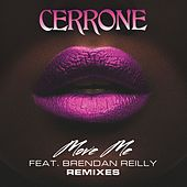 Move Me (feat. Brendan Reilly) (Remixes) by Cerrone