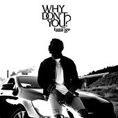 Play & Download Why Don't You? by Tunji Ige | Napster