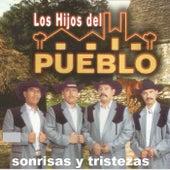 Sonrisas Y Tristezas by Los Hijos Del Pueblo