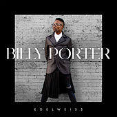 Edelweiss by Billy Porter