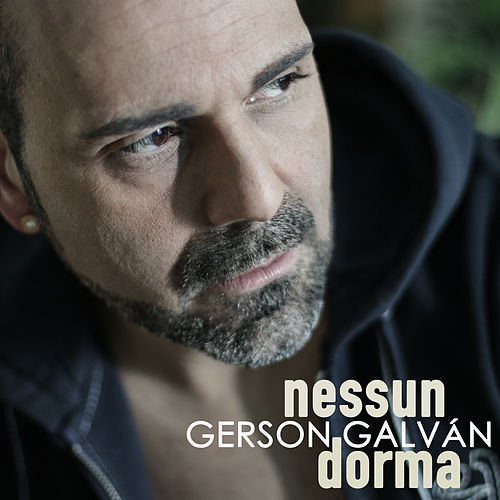 Play & Download Nessun Dorma by Gerson Galván | Napster