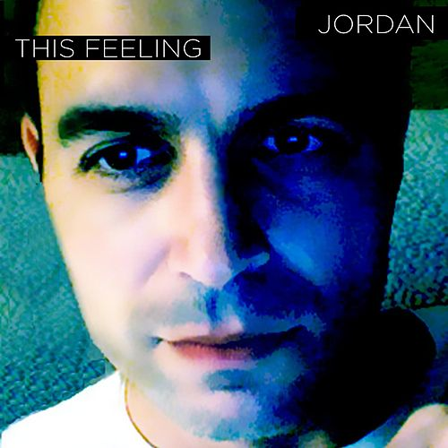 Play & Download This Feeling by Jordan | Napster
