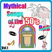 Mythical Songs of the 50's - R&B, Vol. 1 by Various Artists