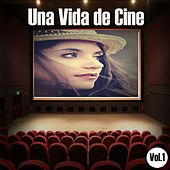 Una Vida de Cine Vol. 1 by Various Artists