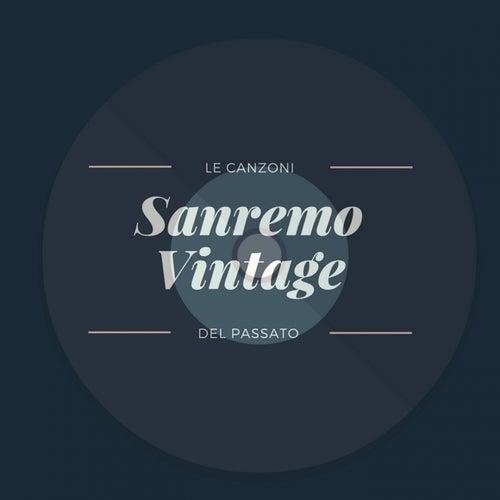 Sanremo Vintage (Le canzoni del passato) by Various Artists