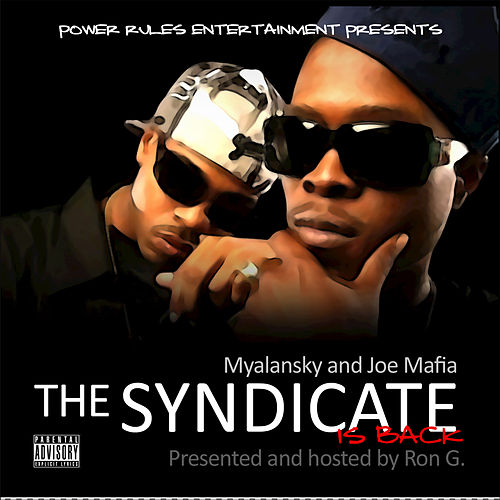 Play & Download Myalansky & Joe Mafia : The Syndicate Is Back by Wu-Syndicate | Napster