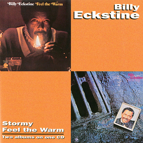 Stormy/Feel The Warm by Billy Eckstine