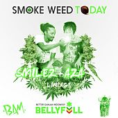Smoke Weed Today by Aza