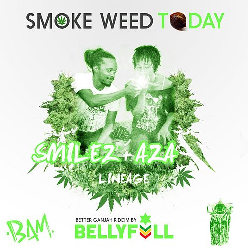 Play & Download Smoke Weed Today by Aza | Napster