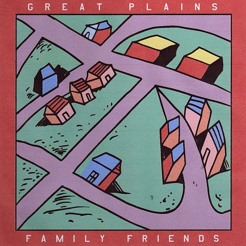 Play & Download Family Friends by Great Plains | Napster