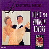 Music for Swingin' Lovers by 101 Strings Orchestra