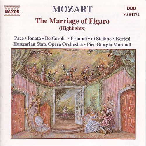 Play & Download The Marriage of Figaro (Highlights) by Wolfgang Amadeus Mozart | Napster