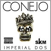 Play & Download Imperial Dos by Conejo | Napster