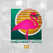 Play & Download Lotto by Hard Target  | Napster