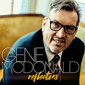 Reflection by Gene McDonald
