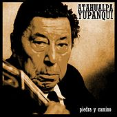 Play & Download Piedra y Camino by Atahualpa Yupanqui | Napster