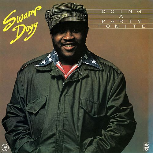 Play & Download Doing a Party Tonite by Swamp Dogg | Napster