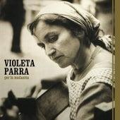 Play & Download Por la Mañanita by Violeta Parra   Napster